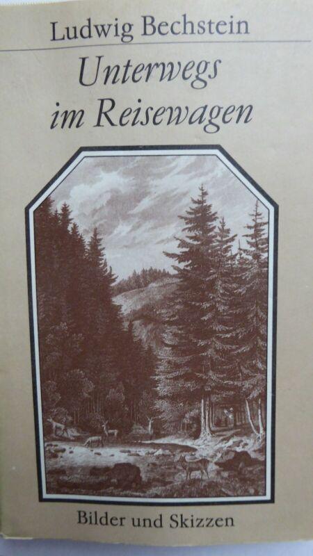 """Buch L.Bechstein """"Unterwegs im Reisewagen"""" (709)"""