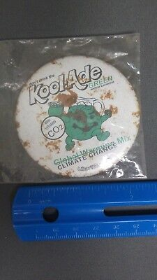 VINTAGE DONT DRINK KOOL-ADE GREEN GLOBAL WARMING CLIMATE CHANGE MIX BUTTON PIN
