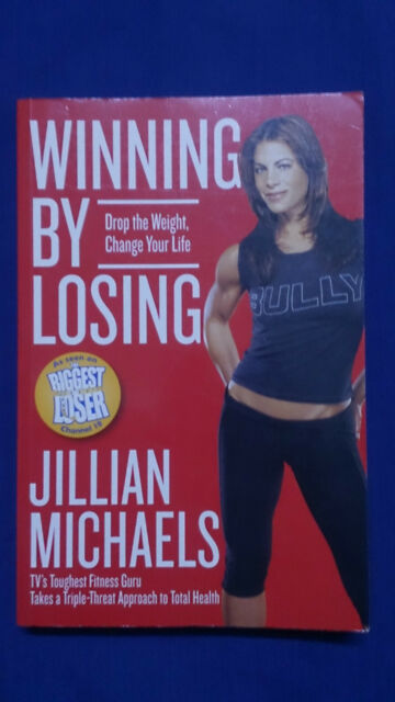 WINNING BY LOSING Drop Weight Change Your Life JILLAIN MICHAELS Biggest Loser