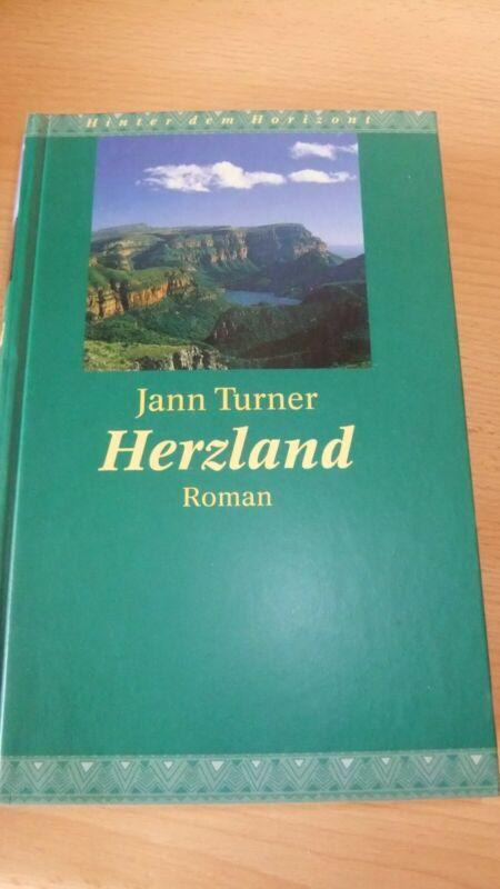 Herzland von Jann Turner (Gebunden) Roman Bestseller Liebesroman Historisch Aust