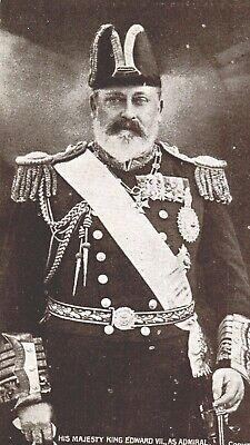Postcard Royalty, His Majesty King Edward VII as Admiral, Reigned 1901-1910