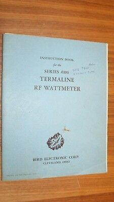 Bird 6100 Series Termaline Rf Wattmeter Instruction Manual