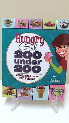 Hungry Girl   200 Under 200   200 Recipes Under 200 Calories By Lisa Lillien