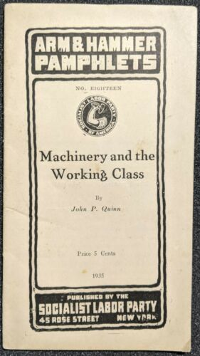 Vintage 1935 Machinery / Working Class Socialist Labor Party Arm Hammer Pamphlet