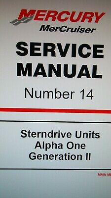 Mercruiser Service Manual #14 Sterndrive Alpha One Generation II Shop Manual