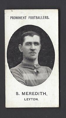 TADDY - PROMINENT FOOTBALLERS (WITH FOOTNOTE) - S MEREDITH, LEYTON