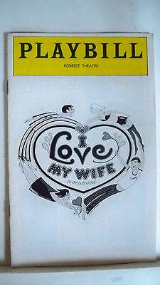 I LOVE MY WIFE Playbill JOANNA GLEASON / JAMES NAUGHTON Tryout PHILADELPHIA 1977