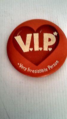 Collectible Button Pin Back V.I.P.Very Irresistible Person Hallmark 1982 Nice!!!