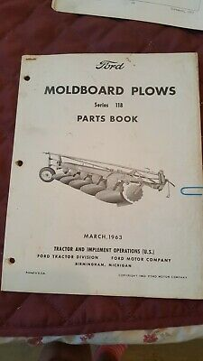 Ford Moldboard Plows Series 118 Parts Book. March 1963