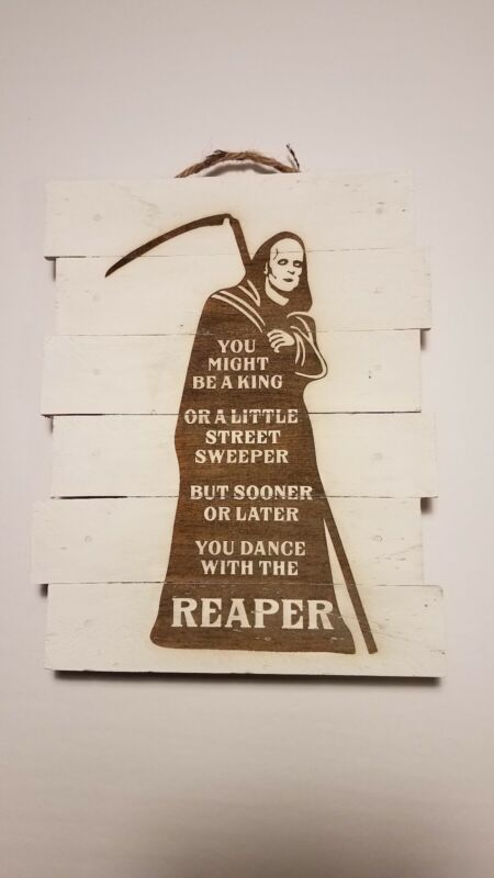 Bill and Ted Death custom wood sign poster