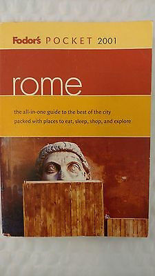 Fodor's Pocket Guides: Rome 2001 : The All-in-One Guide to the Best of the City