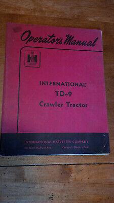 International Harvester Td-9 Crawler Tractor Operators Manual Original