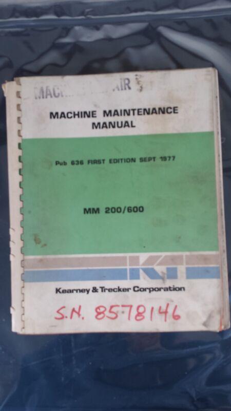 K&T KEARNEY AND TRECKER MM200 MM600 MAINTENANCE MANUAL