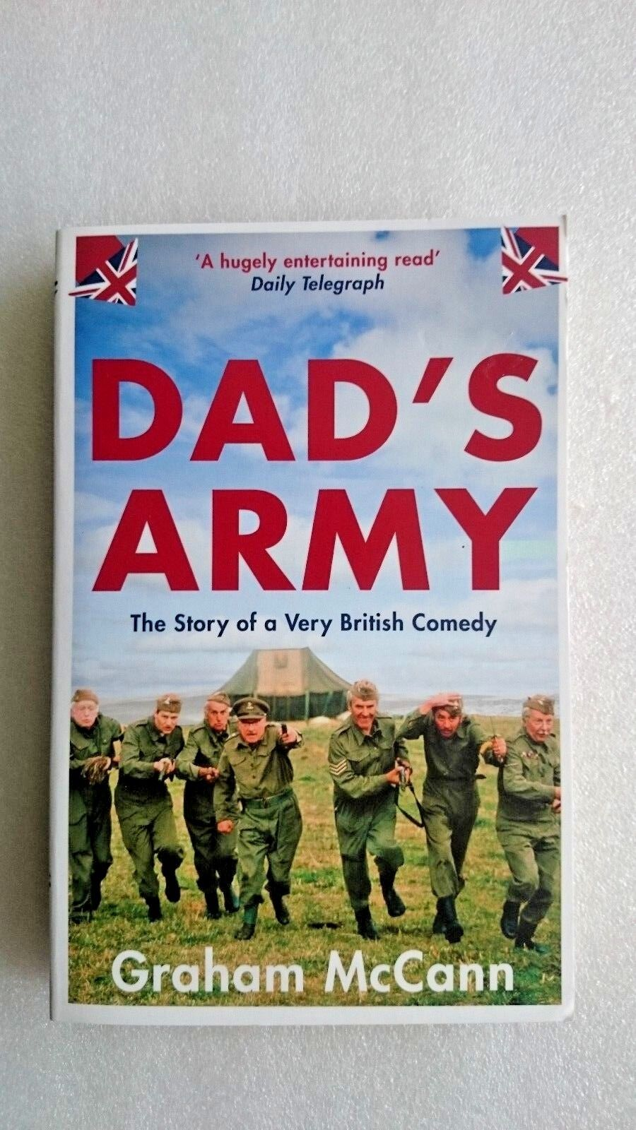 Dad's Army The Story of a Very British Comedy by Graham McCann (Paperback, 2016)