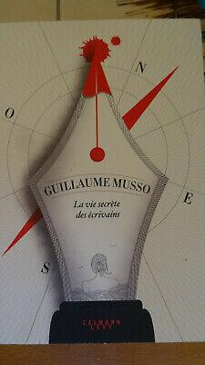 2019 - La vie secréte des écrivains - Guillaume Musso
