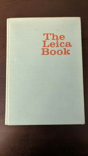 Hardcover The Leica Book By Theo Kisselbach 1971