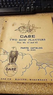Case Two Row Planters Nos. 40 41 And 41. Parts Catalog No. B403