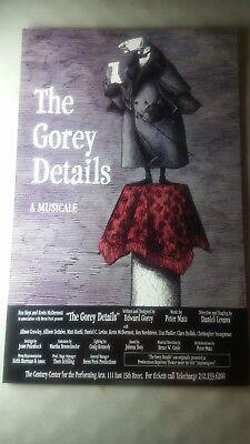 "Edward Gorey The Gorey Details: A Musicale original poster, 14"" by 22"" fuller"