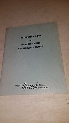Original Gertsch Instruction Book Model Fm-3 Series Vhf Frequency Meters
