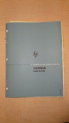 Hp 1420a Time Base Operating And Service Manual Oem 6f B4