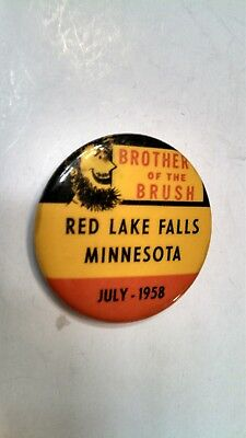 Vintage Collectible Buton Pin Back Brother of the Brush Red Lake Falls MN 1958