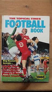 THE TOPICAL TIMES FOOTBALL BOOK 1980 HAMPDEN SHILTON THE OLD FIRM DALGLISH