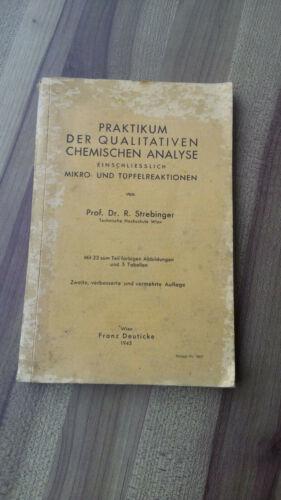 Praktikum der qualitativen chemischen Analyse 1943 40er Strebinger mit Tabellen