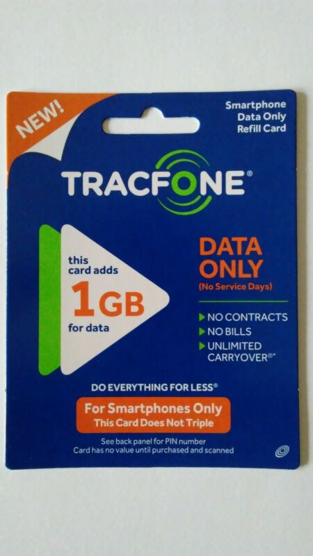 Tracfone- 1 GB (1024 MB) of Data, Smartphone only.  Fast online refill.