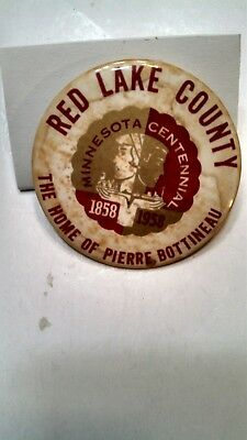 Vintage Collectible Button Pin Back Red Lake County MN Centennial 1858-1958