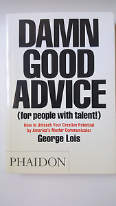 DAMN GOOD ADVICE by George Lois Camberwell Boroondara Area Preview