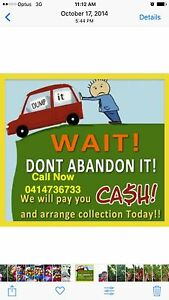 TOPS DOLLAR FOR UNWANTED SCRAP OLD CAR VAN UTE TRUCK 4X4CALL NOW Arndell Park Blacktown Area Preview