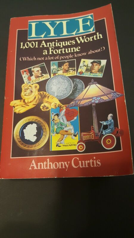 Lyle 1001 Antiques Worth A Fortune Paperback Book By Anthony Curtis