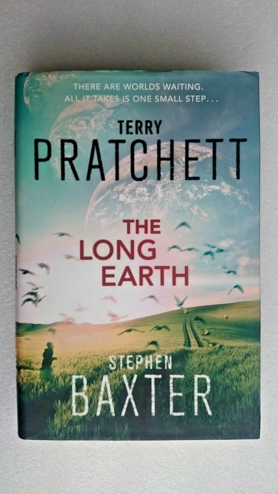 The Long Earth by Terry Pratchett, Stephen Baxter (Hardback, 2012)