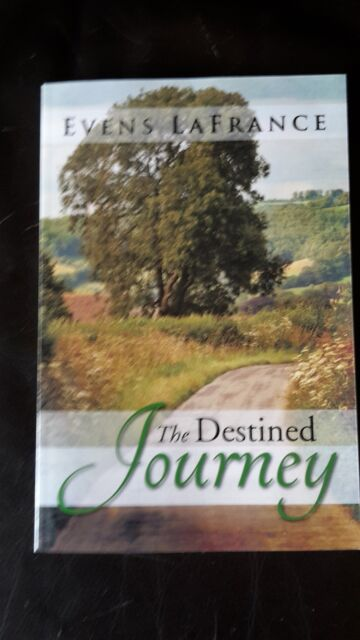 The Destined Journey by Evens LaFrance - Paperback - BRAND NEW