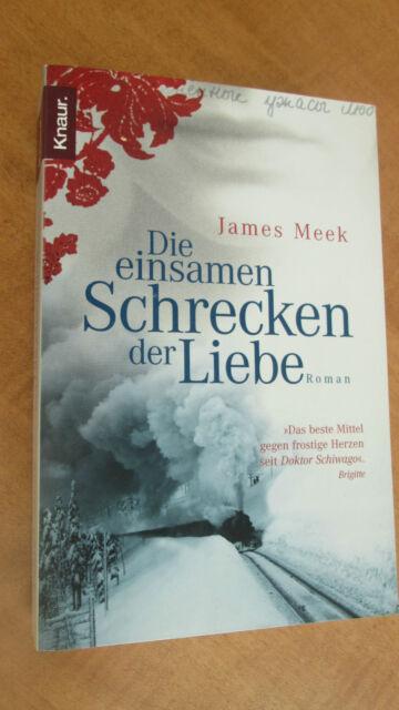 Die einsamen Schrecken der Liebe von James Meek #3227