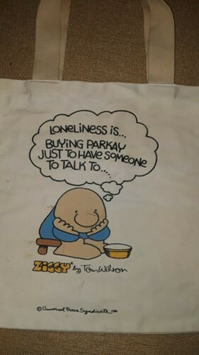 Vintage 1981 Ziggy Cloth Tote Bag Loneliness Is Buying Parkay Tom Wilson