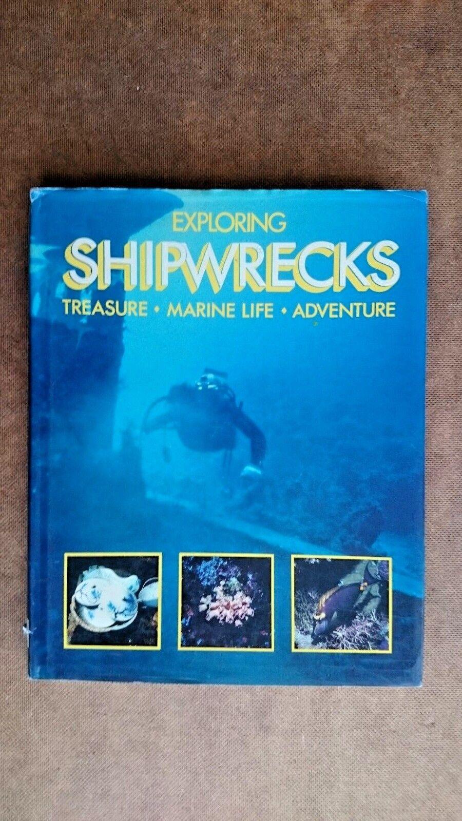 Exploring Shipwrecks by Keith Morris (Hardback, 1993)