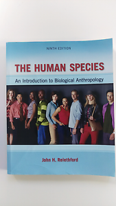 The Human Species: An Introduction to Biological Anthropology Dalkeith Nedlands Area Preview