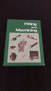 FITTING and MACHINING TAFE text book North Lakes Pine Rivers Area Preview
