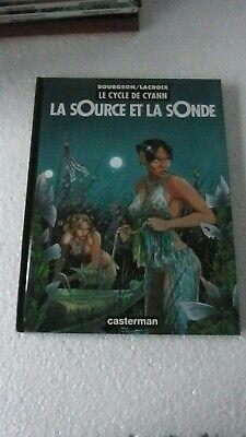LE CYCLE DE CYANN TI LA SOURCE ET LA SONDE  Ré  1997   EN   BON ETAT  J