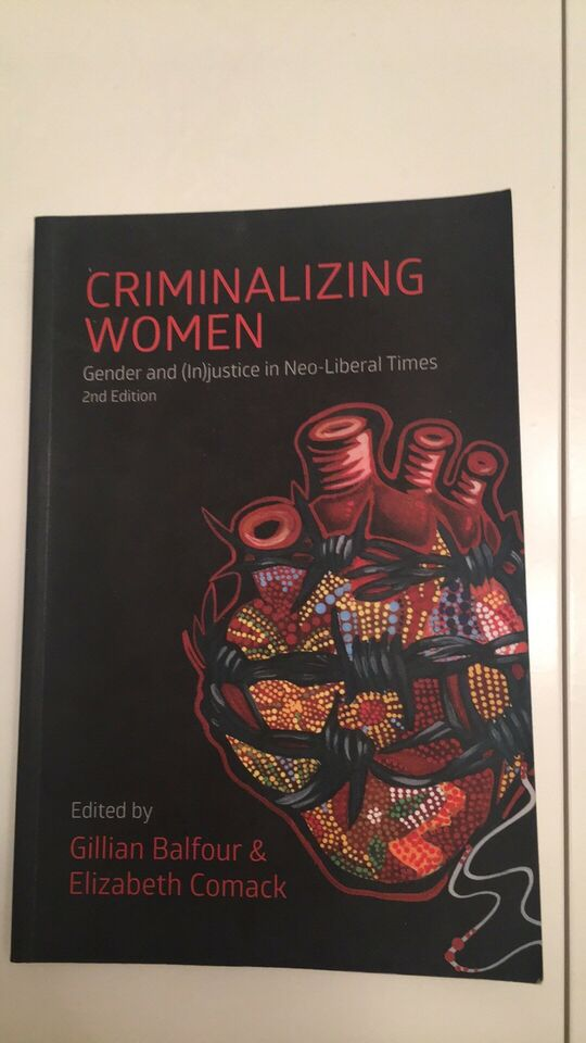 criminalizing women gender and injustice in neo liberal times