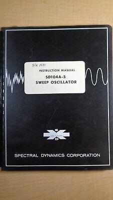Spectral Dynamics Sd104a-5 Sweep Oscillator Instruction Manual 7e B6