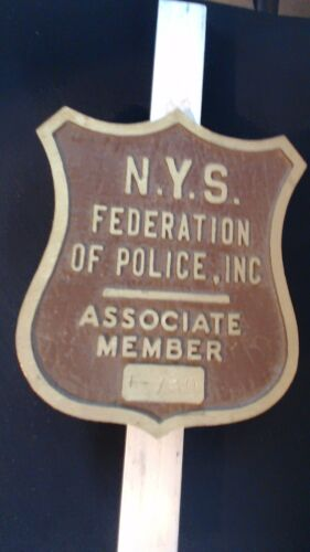 VTG NYS POLICE FEDERATION CAR PLAQUE NEW YORK STATE MEMBER BRONZE PLATE TOPPER