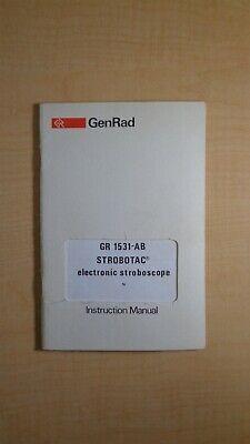 Genrad Gr 1531-ab Strobotac Electronic Stroboscope Instruction Manual 7e B2