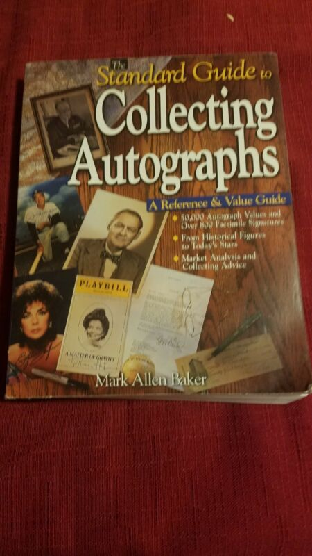 Standard Guide To Collecting Autographs