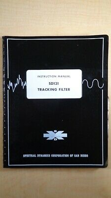 Spectral Dynamics Corporation Sd131 Tracking Filter Instruction Manual 4e B1