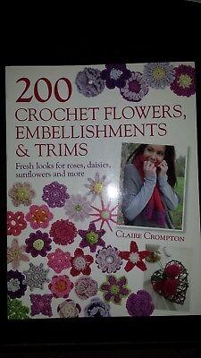 200 CROCHET FLOWER EMBELLISHMENT AND TRIMS BOOK