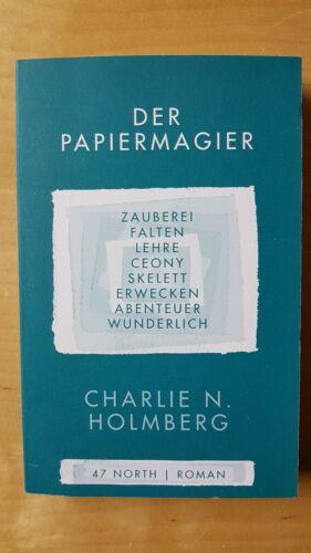 Der Papiermagier Die Magier Band 1 von Charlie N. Holmberg * neu