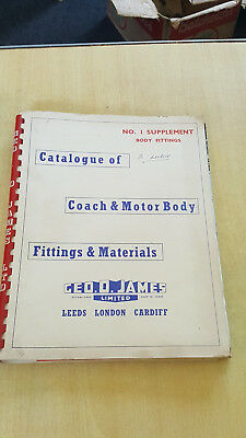 Catalogue of Coach & Motor Body Fittings & Materials.  Geo.O.James