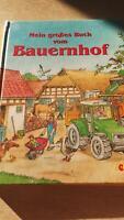 Mein großes Buch vom Bauernhof Bayern - Steinfeld a. Main Vorschau